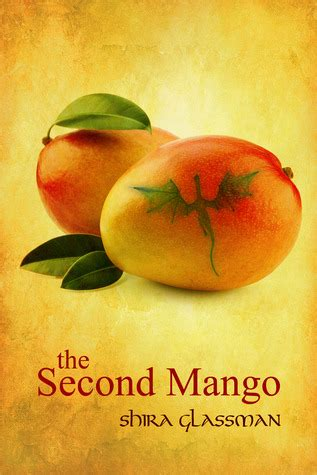 the mango books the second mango by shira glassman reviews discussion