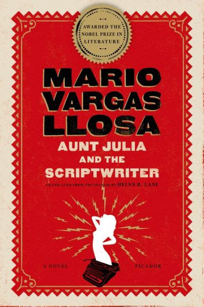 libro aunt julia and the aunt julia and the scriptwriter by mario vargas llosa