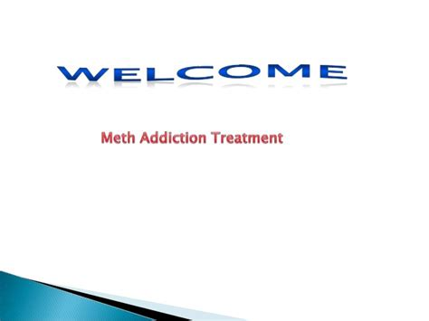 Meth Detox Home Remedies by Meth Addiction Treatment Center In Usa