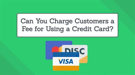 Can A Business Charge Credit Card Fees