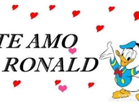 Imagenes Te Amo Ronald | te amo ronald de liz youtube