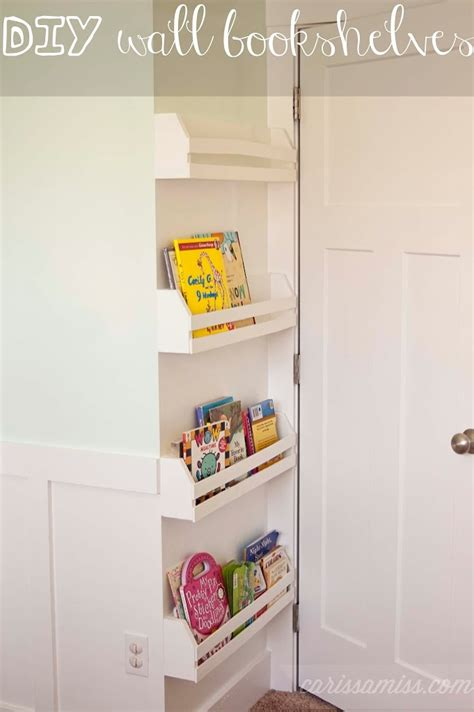 diy wall bookshelves carissa miss
