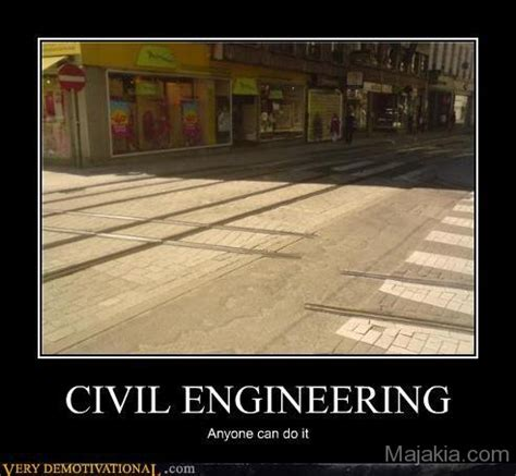 Civil Engineering Meme - civil engineering