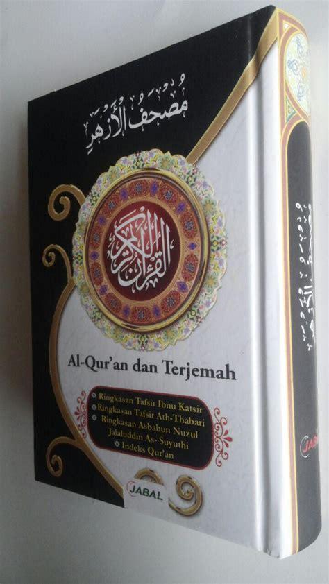 Al Quran Dan Tajwid Mushaf Al Quran Ukuran A5 al qur an mushaf al azhar terjemah tafsir ukuran a6