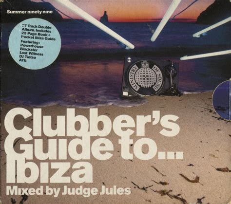 judge jules clubbers guide  ibiza summer