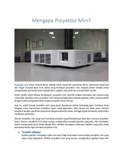 Proyektor Yang Kecil mengapa proyektor mini