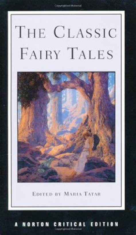 The Classic Tales the classic tales by tatar reviews