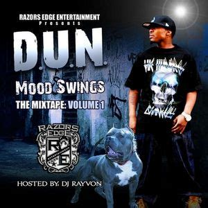 swings mixtape d u n mood swings the mixtape vol 1 hosted by dj