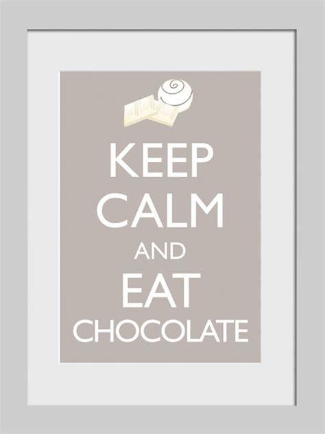 imagenes de keep calm and eat chocolate photo keep calm and eat chocolate boutique keep calm and