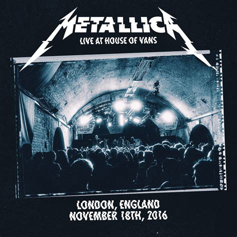 live house live at house of vans released on vinyl metallica