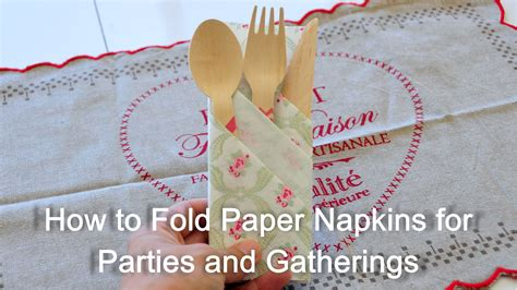 How To Fold A Paper Napkin - how to fold paper napkin for and gatherings