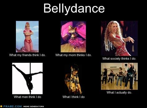 Belly Dance Meme - bellydance images meme i created about bellydance ment to