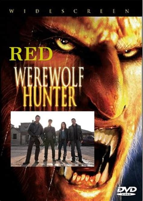 red werewolf hunter tv movie red werewolf hunter 2010 tv tv