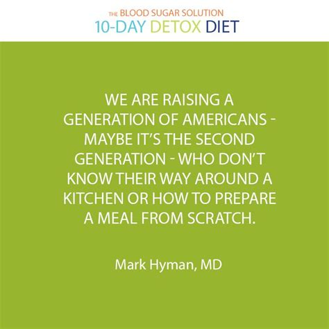 10 Day Detox Diet Hyman by 17 Best Images About Dr Hyman S Quotes On