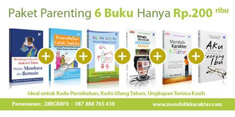 Paket Buku 6 buku pendidikan karakter paket parenting isi 6 buku buku