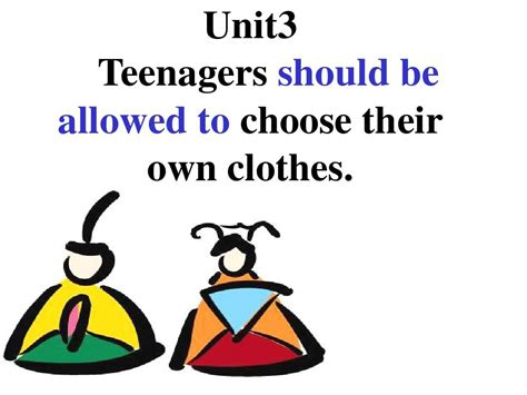 How Pre Choose Their Own Fashion by 九年级英语课件unit 7 Teenagers Should Be Allowed To Choose Their