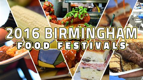 Birmingham Events Calendar 25 Birmingham Food Festivals And Culinary Events To Put On