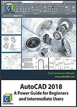solidworks 2018 a power guide for beginners and intermediate users books autocad 2018 a power guide for beginners and intermediate