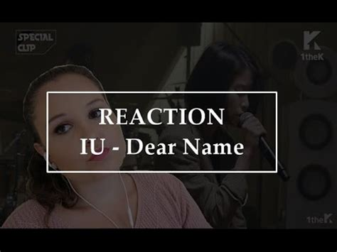 download mp3 iu dear name raction special clip iu 아이유 dear name 이름에게 youtube