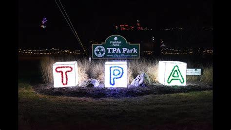 frankfort indiana lights 2017 frankfort indiana tpa park lights