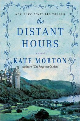 a distant books the distant hours by kate morton 9781439152782