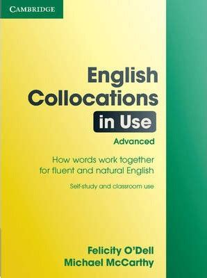 english collocations in use english collocations in use advanced felicity o dell 9780521707800