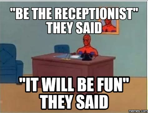 theme hospital quotes receptionist image gallery receptionist meme