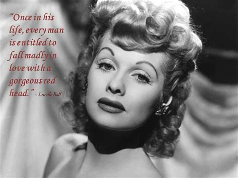quotes by lucille ball lucille ball quote quote celebrity famous actress