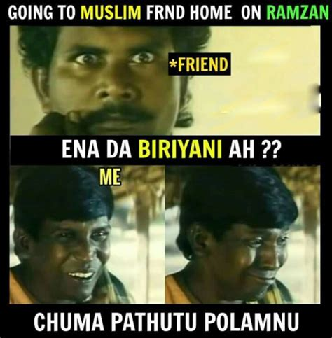 Latest Meme - muslim friend and biriyani ramzan special funny memes