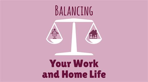 balancing your work and home