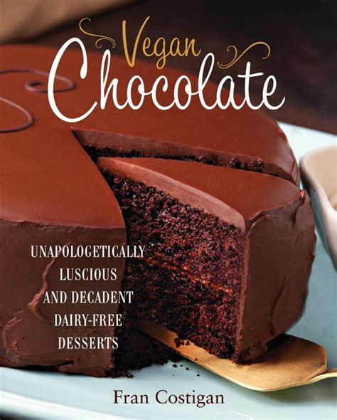 the chocolate torte from vegan chocolate cookbook vegan richa