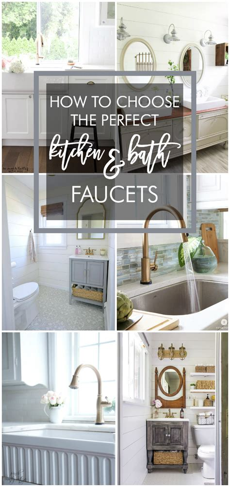 how to choose the perfect kitchen and bath faucets home