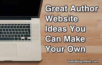 What Makes A Author Website by Great Author Website Ideas You Can Make Your Own Web