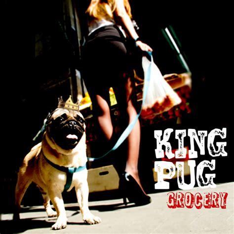 disco pug king pug presentan en espa 241 a su nuevo disco quot grocery quot rock magazine