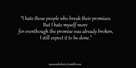 broken promises quotes ideas  pinterest