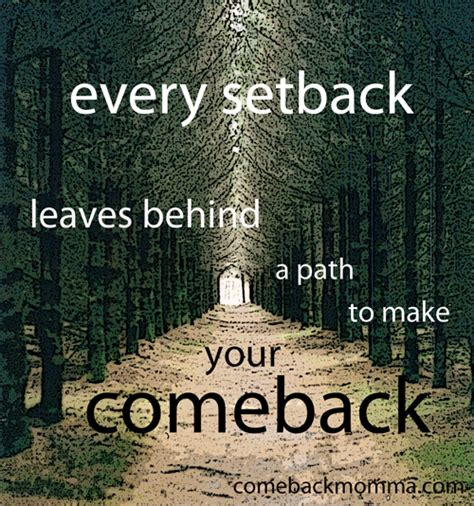 Makes Comeback Of by Quotes About A Come Back Quotesgram