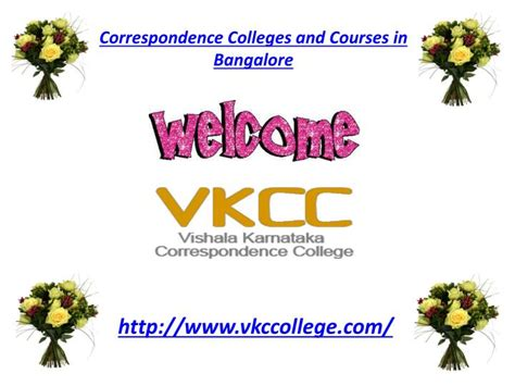 Correspondence Mba Colleges In Bangalore Bengaluru Karnataka by Ppt Correspondence Colleges And Courses In Bangalore