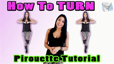 dance tutorial turn up the music how to turn jazz dance tutorial pt 4 pirouette for