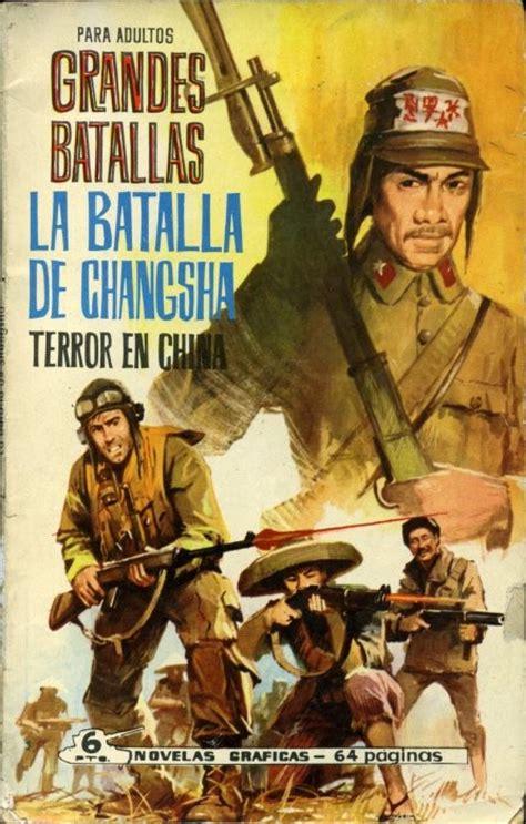 grandes batallas de la 8490606277 grandes batallas 20 la batalla de changsha terror en china