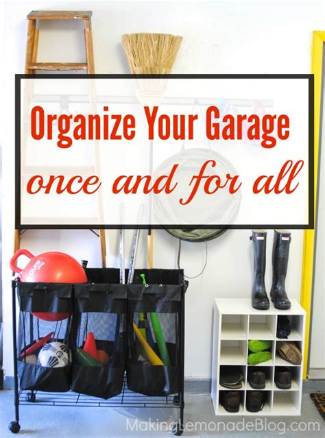 how to organize garage garage organization tools bikes and rakes oh my lemonade
