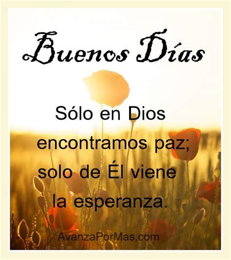 Imagenes De Amor Cristianas De Buenos Dias | imagenes cristianas de buenos d 237 as avanza por m 225 s