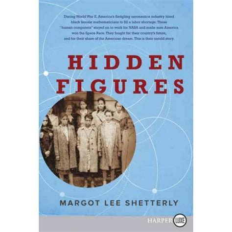 hidden figures the untold 0008201285 hidden figures the american dream and the untold story of the black women mathematicians who