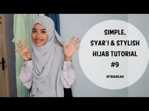 simple hijab tutorial youtube simple syar i and stylish hijab tutorial 9 triadilah