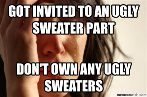 Sweater Meme - ugly sweater party