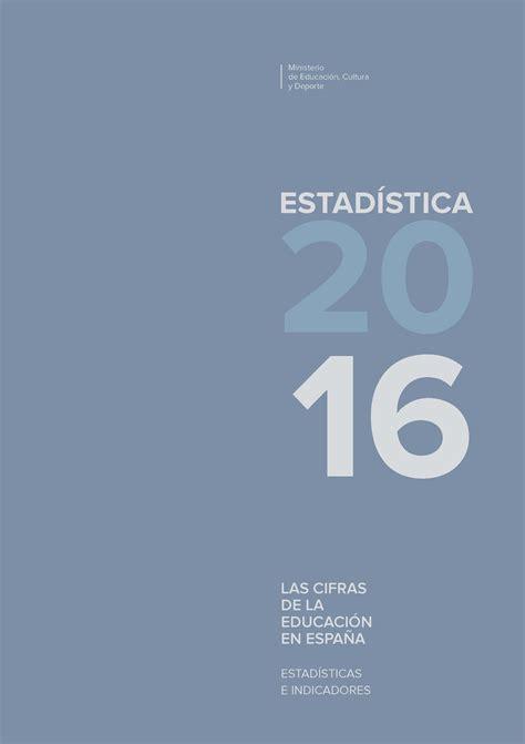 subportal de educacin escalafones 2016 las cifras de la educaci 243 n en espa 241 a estad 237 sticas e