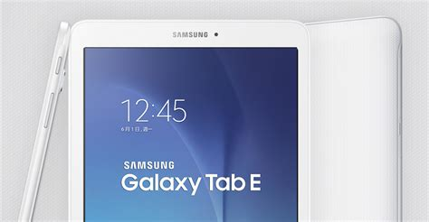 samsung galaxy tab e prix date de sortie et fiche technique