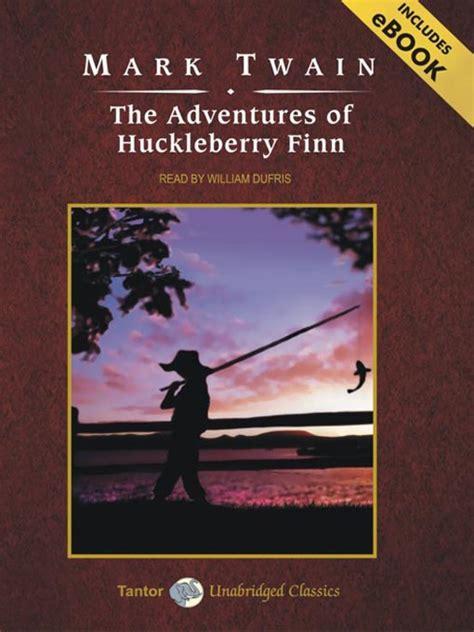 the adventures of huckleberry finn series 1 the adventures of huckleberry finn denver library