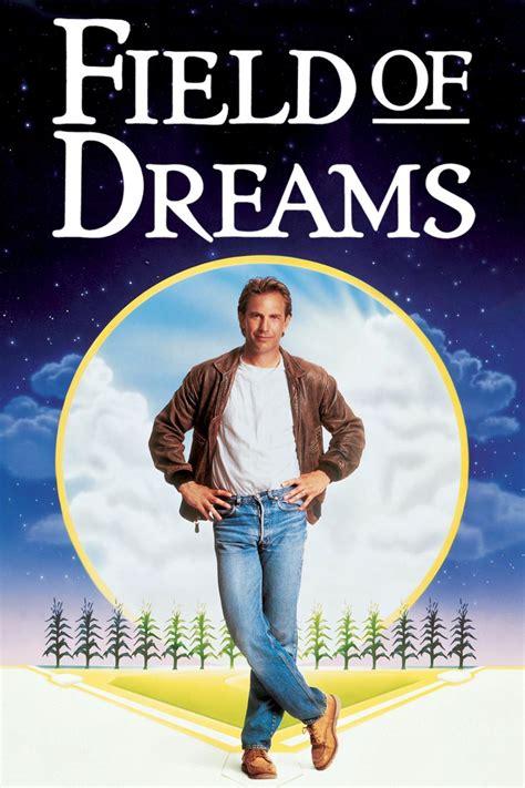 Field Of Dreams 1989 In Which We Watch Field Of Dreams 1989 Offseason Project
