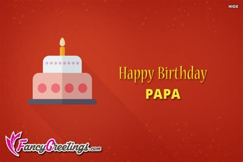 Birthday Papa happy birthday papa sms happy birthday wishes messages sms quotes memes 90 birthday wishes and