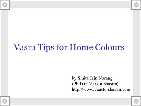 Bedroom Colour Combination As Per Vastu by Vastu Tips For Home Colours